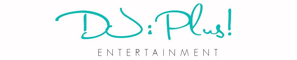 DJ:Plus! Entertainment